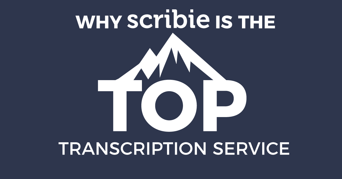 Scribie Top Transcription Service